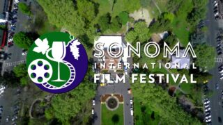 Spotlights: Sonoma International Film Festival