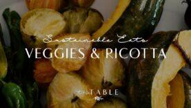 Veggies & Ricotta